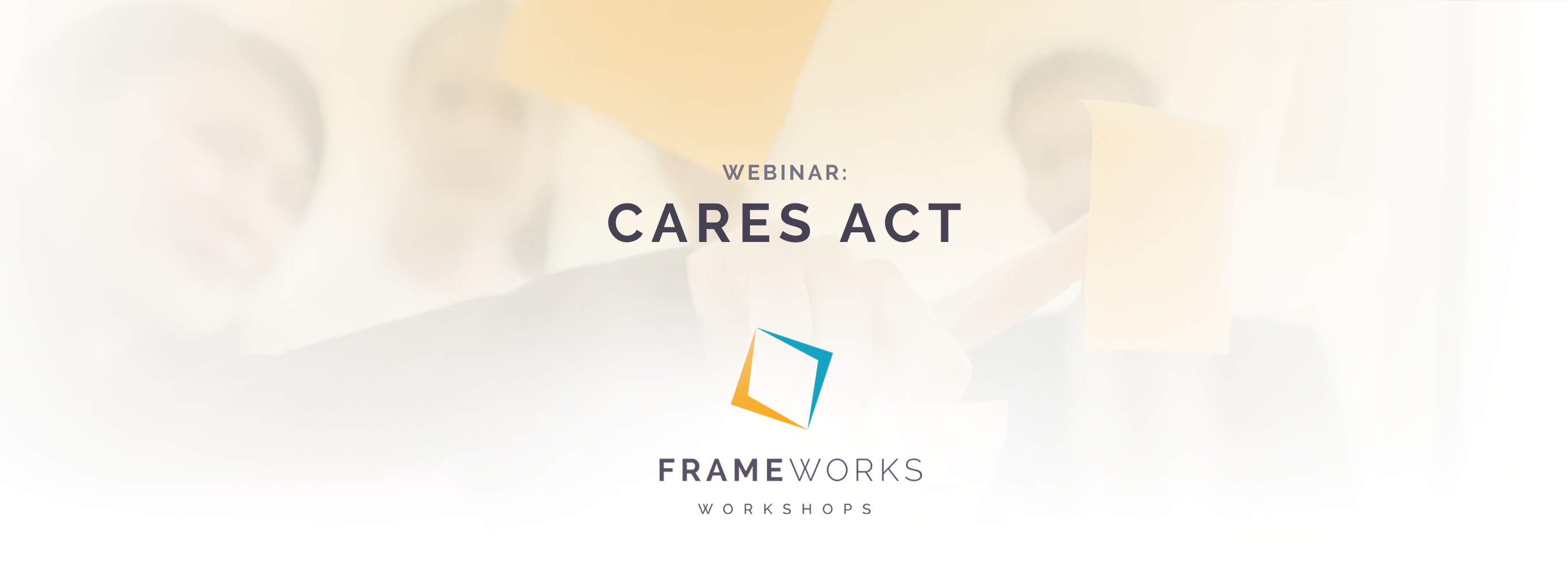 Connect San Diego | Frameworks Webinar w/ Moss Adams on the CARES Act