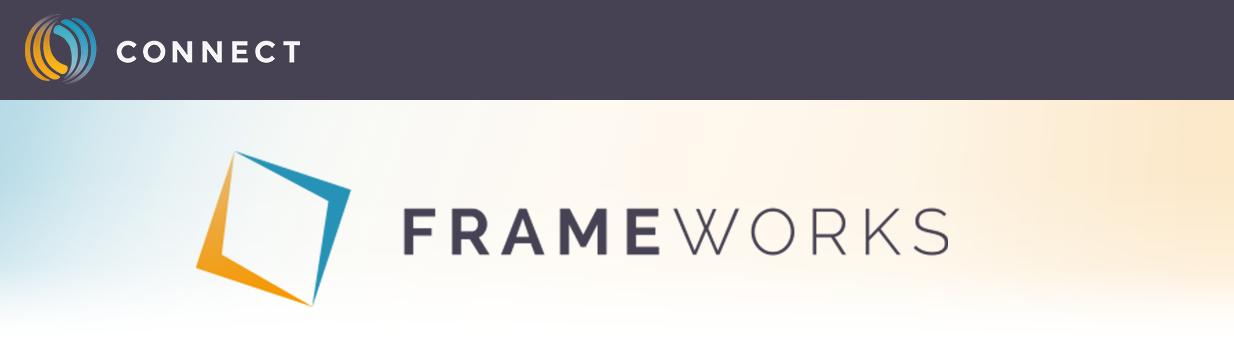 Connect Frameworks