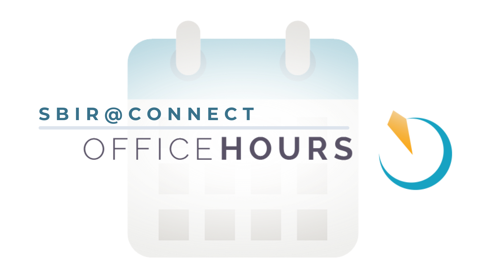 SBIR@Connect Office Hours