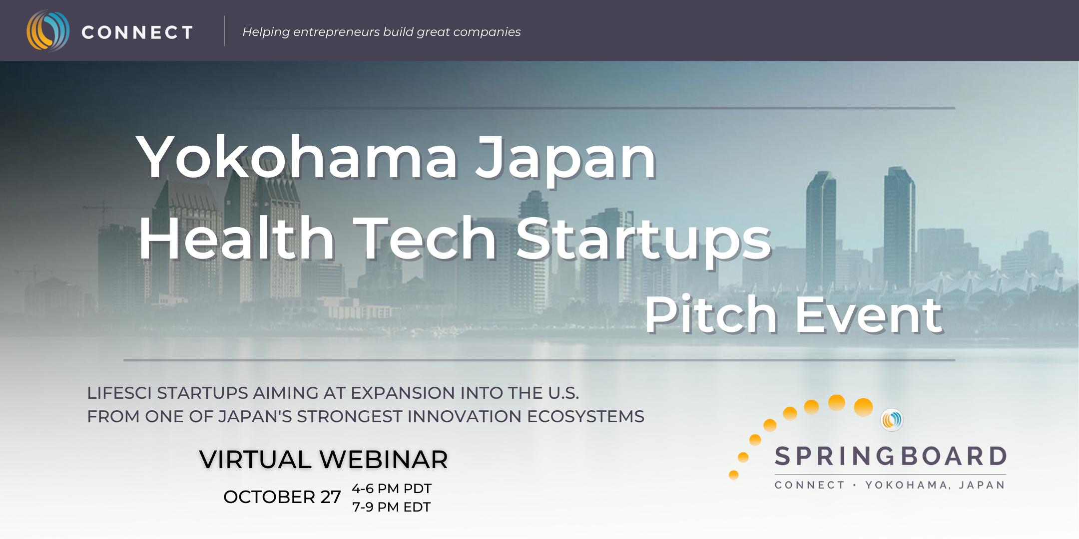 Connect San Diego Innovation Business Lifesci Medtech Biotech Startups Funding Capital Springboard Yokohama Banner 01 2